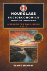 Hourglass Socioeconomics: Principles & Fundamentals Cover Image