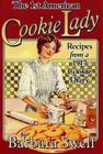 The 1st American Cookie Lady: Recipes from a 1917 Cookie Diary Cover Image