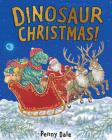 Dinosaur Christmas! Cover Image