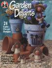 Garden Delights: Pot People, Painted Pots, Plant Pokes & Much, Much More! Cover Image