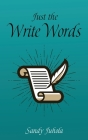 Just the Write Words Cover Image