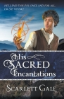 His Sacred Incantations Cover Image