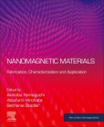Nanomagnetic Materials: Fabrication, Characterization and Application (Micro and Nano Technologies) Cover Image