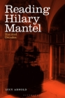 Reading Hilary Mantel: Haunted Decades Cover Image
