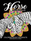 Horse and Mandala Coloring Book for Adults: An Adults Coloring Book for GROWN-UPS (Pastel series) Cover Image