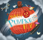 When Pumpkins Fly Cover Image