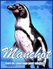 Manchot: Livre De Coloriage Anti-Stress Pour Adultes (Livres De Coloriage D'animaux) Cover Image