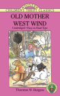 Old Mother West Wind (Dover Children's Thrift Classics) Cover Image