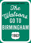 The Watsons Go to Birmingham--1963: 25th Anniversary Edition Cover Image