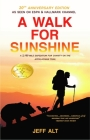 A Walk for Sunshine: A 2,160 Mile Expedition for Charity on the Appalachian Trail Cover Image