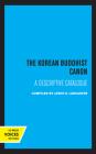 The Korean Buddhist Canon (Center for Korean Studies, UC Berkeley #4) Cover Image