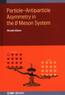 Particle-Antiparticle Asymmetry in the ���� Meson System Cover Image