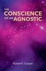 The Conscience of An Agnostic Cover Image
