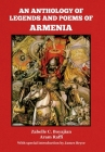 An Anthology of Legends and Poems of Armenia Cover Image