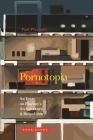 Pornotopia: An Essay on Playboy's Architecture and Biopolitics (Zone Books) Cover Image