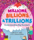 Millions, Billions, & Trillions: Understanding Big Numbers Cover Image