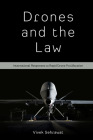 Drones and the Law: International Responses to Rapid Drone Proliferation Cover Image