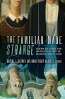 The Familiar Made Strange: American Icons and Artifacts After the Transnational Turn Cover Image