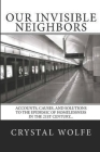 Our Invisible Neighbors: Accounts, Causes, and Solutions to the Epidemic of Homelessness Cover Image