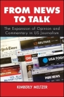 From News to Talk: The Expansion of Opinion and Commentary in Us Journalism Cover Image