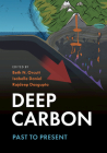 Deep Carbon: Past to Present Cover Image
