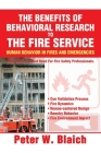 The Benefits of Behavioral Research to the Fire Service: Human Behavior in Fires and Emergencies Cover Image