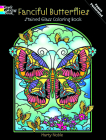 Fanciful Butterflies Stained Glass Coloring Book (Dover Coloring Books) Cover Image