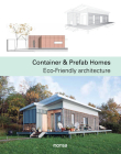 Container & Prefab Homes: Eco-Friendly Architecture Cover Image