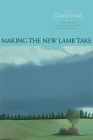 Making the New Lamb Take: Poems Cover Image