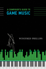 A Composer's Guide to Game Music Cover Image