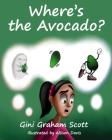 Where's the Avocado Cover Image