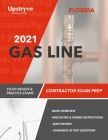 2021 Florida Gas Line Contractor Exam Prep: Study Review & Practice Exams Cover Image
