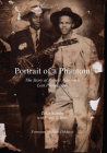 Portrait of a Phantom: The Story of Robert Johnson's Lost Photograph Cover Image