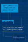 Governance and Information Technology: From Electronic Government to Information Government Cover Image