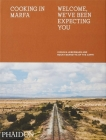 Cooking in Marfa: Welcome, We've Been Expecting You Cover Image