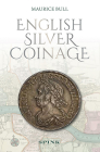 English Silver Coinage New Edition Cover Image