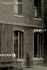 Family Secrets: Shame & Privacy in Modern Britain Cover Image