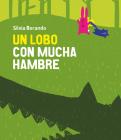 Un Lobo Con Mucha Hambre (Somos8) Cover Image