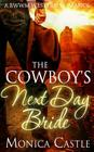 The Cowboy's Next Day Bride Cover Image