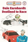 Dale Earnhardt: Destined to Race Cover Image