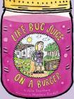 Like Bug Juice on a Burger Cover Image