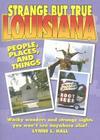 Strange But True Louisiana Cover Image