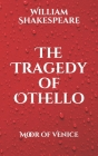The Tragedy of Othello: Moor of Venice Cover Image