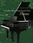 Giraffes, Black Dragons, and Other Pianos: A Technological History from Cristofori to the Modern Concert Grand, Second Edition Cover Image