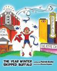 The Year Winter Skipped Buffalo Cover Image