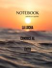 NOTEBOOK - edición en español - LA LUCHACONDUCE ALÉXITO Cover Image