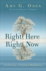 Right Here Right Now: The Practice of Christian Mindfulness Cover Image