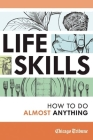 Life Skills: How to Do Almost Anything Cover Image