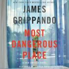 Most Dangerous Place: A Jack Swyteck Novel Cover Image