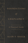 Foundations of Chaplaincy: A Practical Guide Cover Image